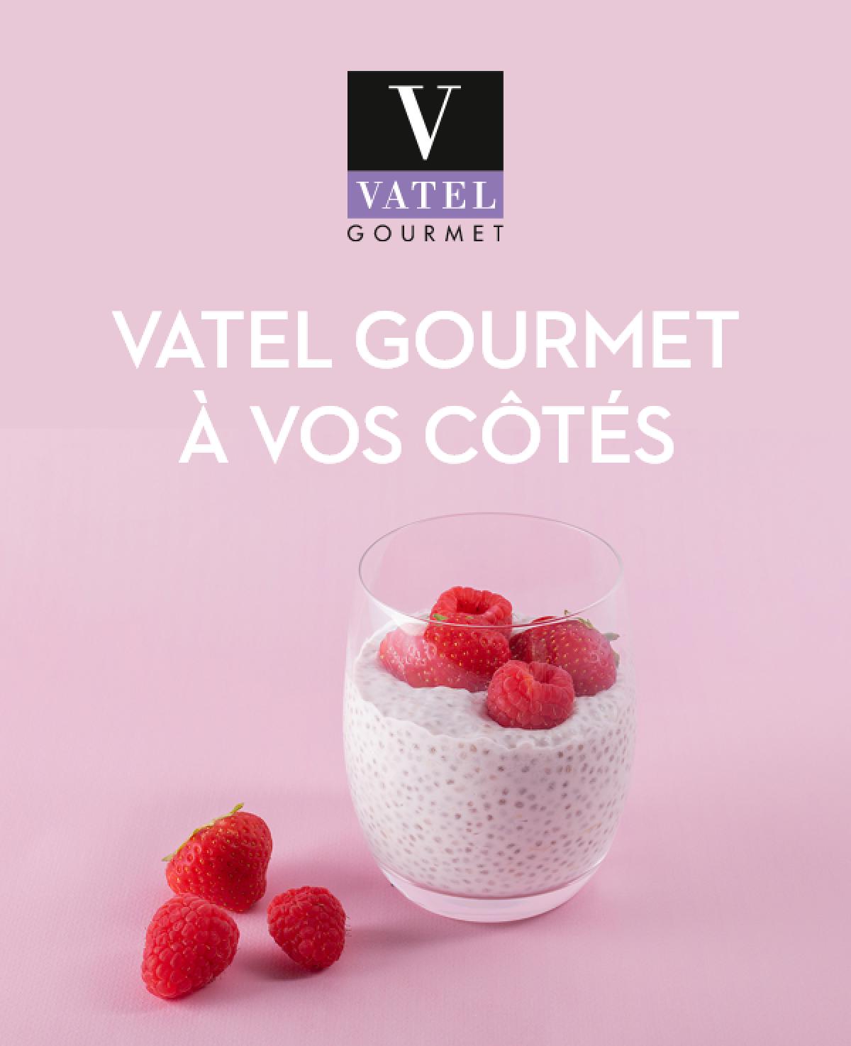 Confinement : Vatel Gourmet reste ouvert !  - Vatel Gourmet