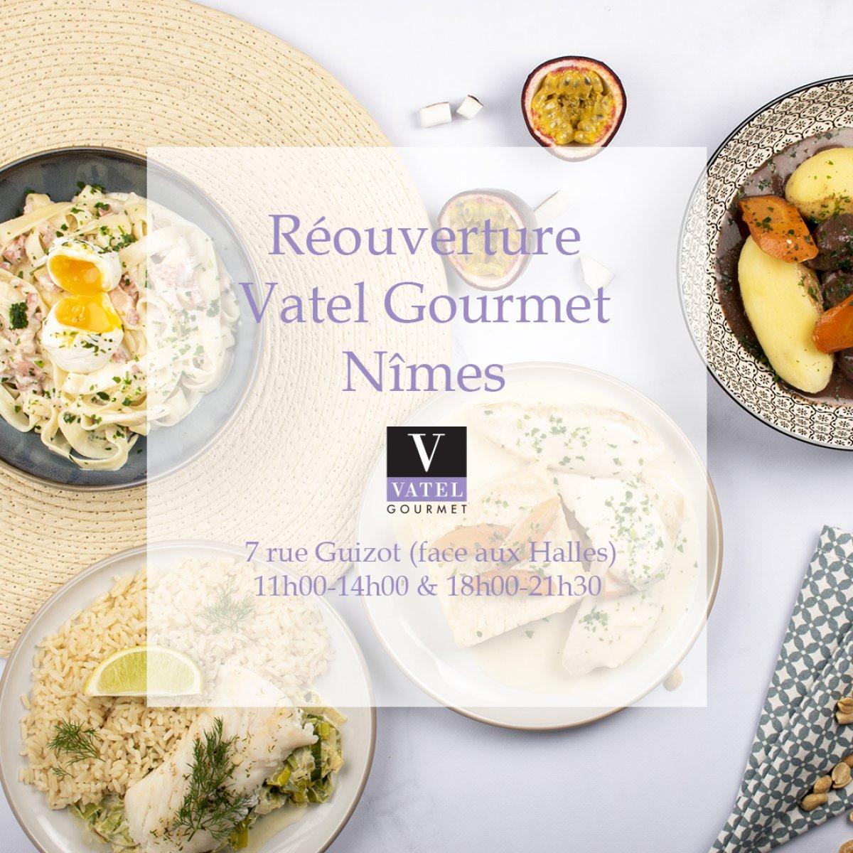 Réouverture de boutique Vatel Gourmet Nîmes  - Vatel Gourmet