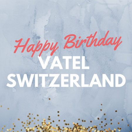 Vatel Switzerland celebrates its 10th anniversary!