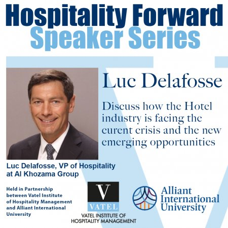 HOSPITALITY FORWARD Guest Speaker Series - Luc Delafosse