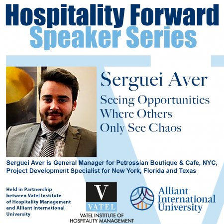 HOSPITALITY FORWARD Guest Speaker Series - Serguei Aver