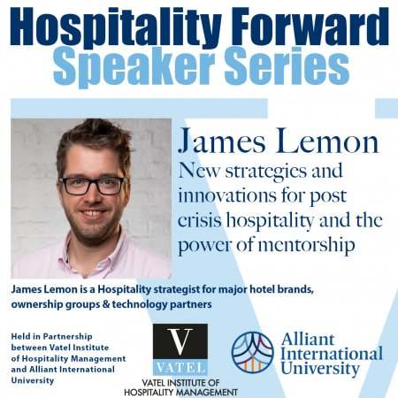HOSPITALITY FORWARD Guest Speaker Series - James Lemon