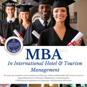 Vatel Madrid Estudia nuestro MBA in International Hotel & Tourism Management