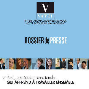 VATEL, UNE ECOLE INTERNATIONALE QUI APPREND A TRAVAILLER ENSEMBLE